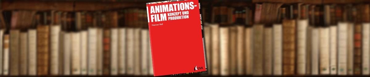 animationsfilm-konzept-produktion-buch-rezension