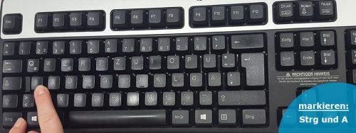 Mit der nützlichen Tastenkombination Strg und A markieren den gesamten Seiteninhalt. Merken: A wie Alles (markieren)