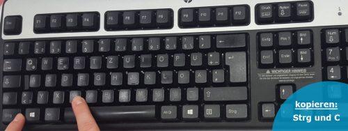 Mit der nützlichen Tastenkombination Strg und C um ein Element zu kopieren. Merken: C wie copy