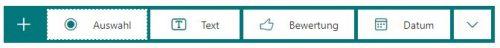 Screenshot von MS-Forms für Umfragen: die Frage-Buttons für Auswahl, Text, Bewertung, Datum